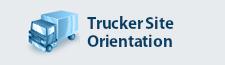 Trucker Orientation